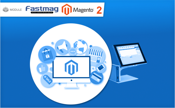 module-fastmag-sync-pour-magento-2-image-1